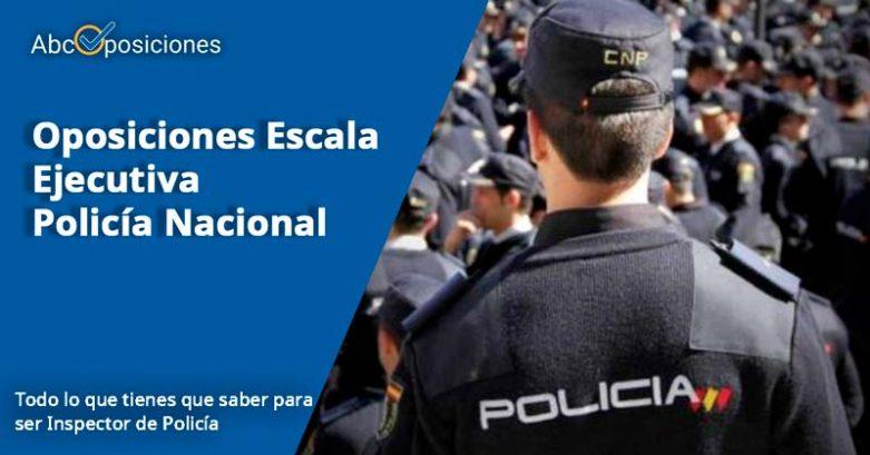Oposiciones Policía Nacional Escala Ejectutiva