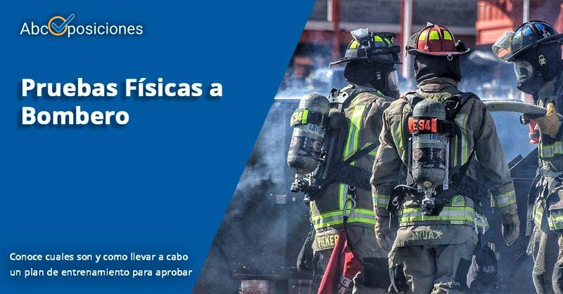pruebas físicas bombero