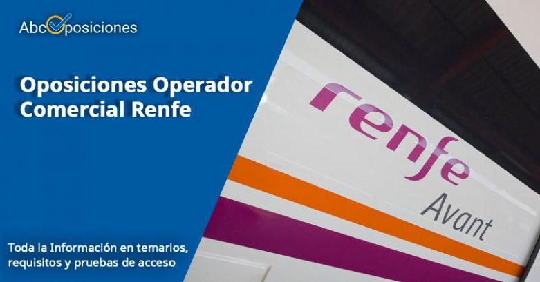 oposiciones operador comercial Renfe